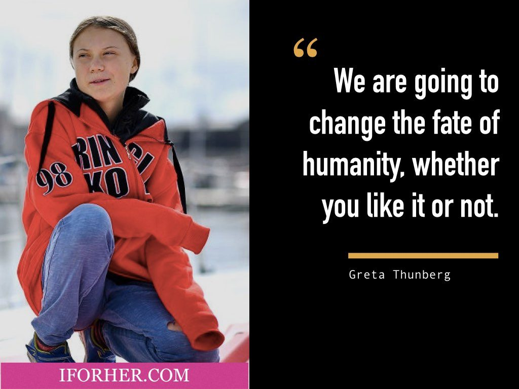Inspiring Greta Thunberg Quotes On Climate Change That