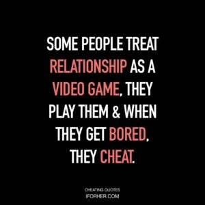 Boyfriends sayings about cheating 100 Quotes
