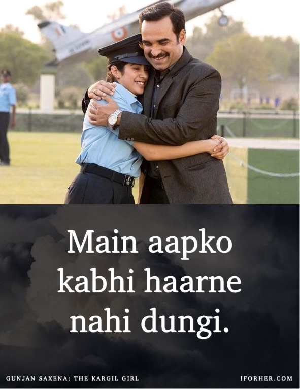 16 Gunjan Saxena The Kargil Girl Movie Dialogues For Those Who Are Fighting For Their Dreams