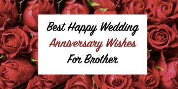 70 Wedding Anniversary Wishes For Brother Sister In Law To Show Love Wish your bhaiya bhabhi happy married life with top anniversary or wedding messages and quotes. wedding anniversary wishes for brother