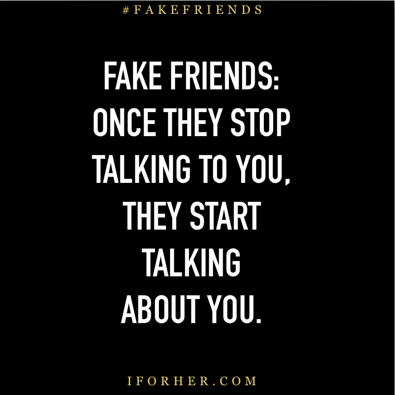 Behind talk friends back your dont quotes true True Friends