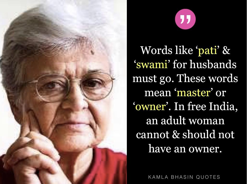 Feminist Kamla Bhasin Quotes